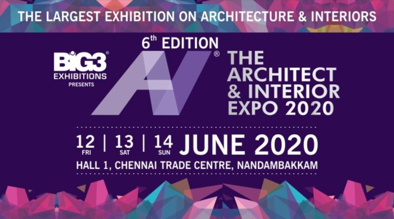 Architect and Interior Expo Chennai 2020